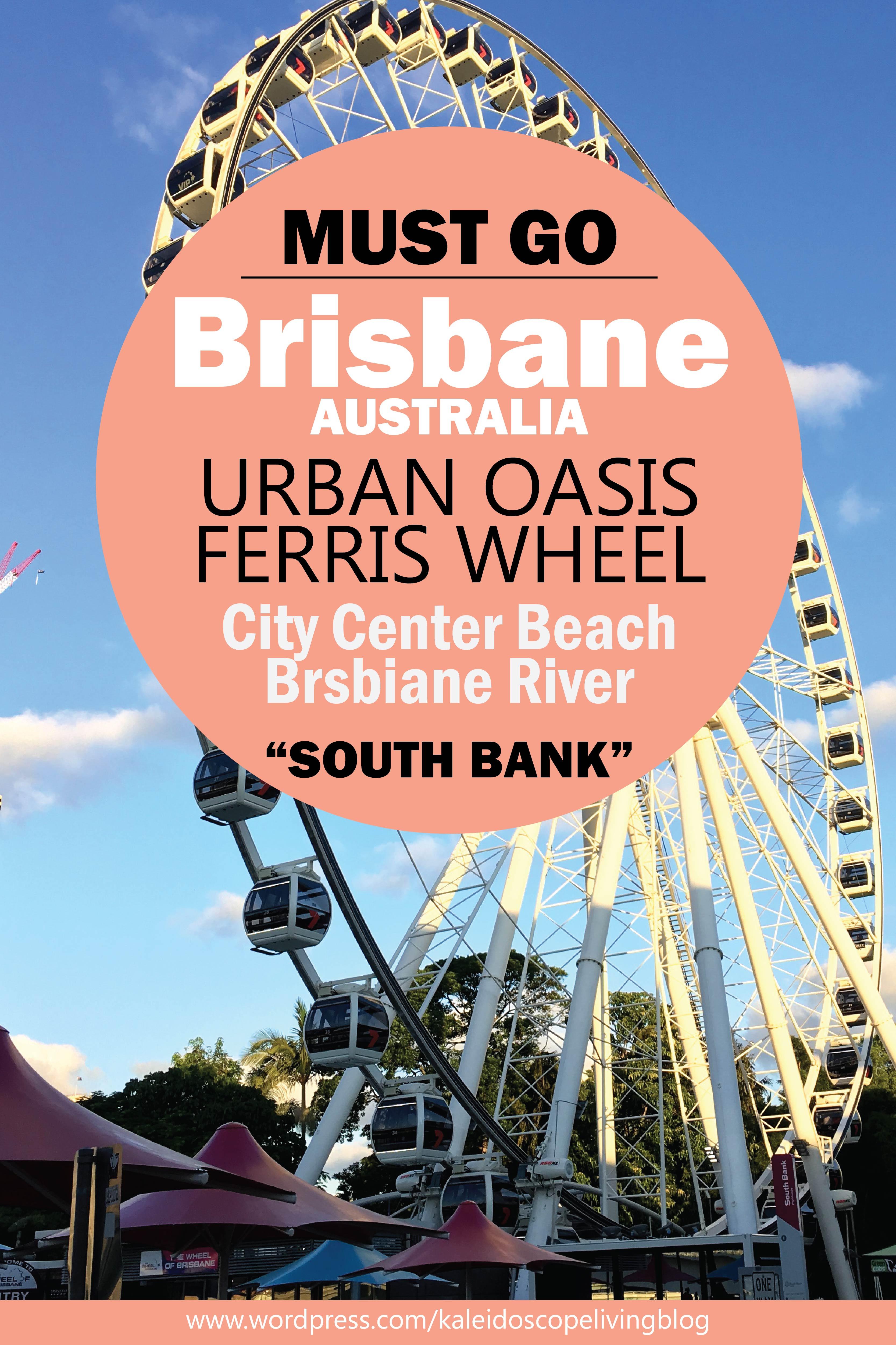 Bucket List Australia Brisbane South Bank Parklands