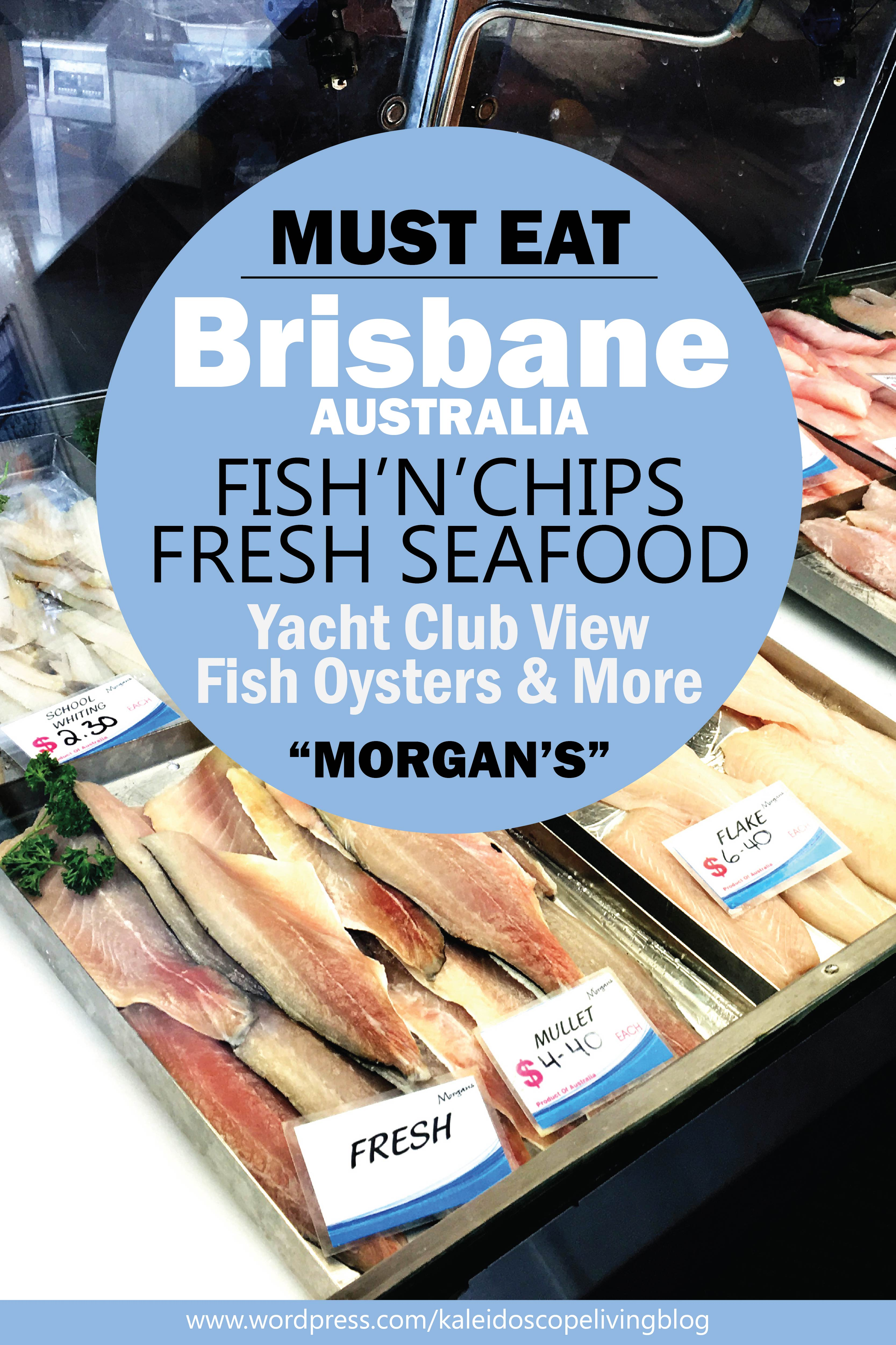 Bucket List Australia Brisbane Must Eat Morgan's Seafood Fish and Chips Cover